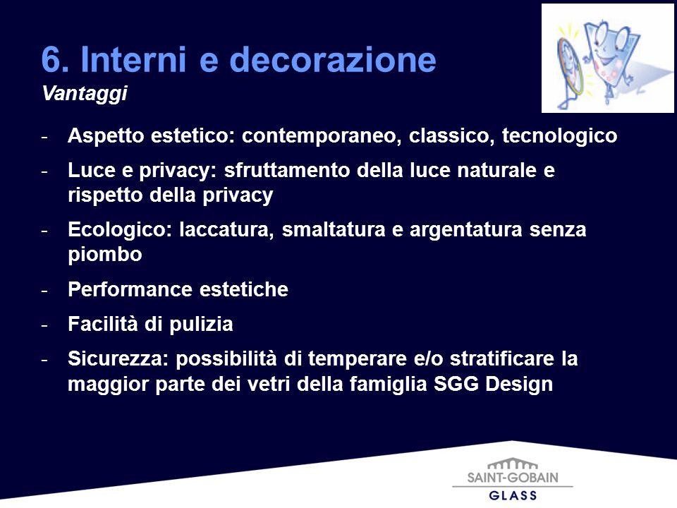 6. Interni e decorazione Vantaggi