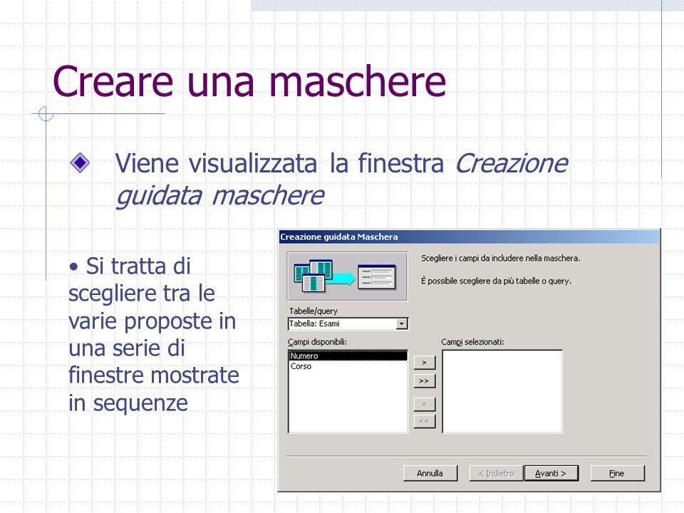 Creare una maschere Viene visualizzata la finestra Creazione guidata maschere.