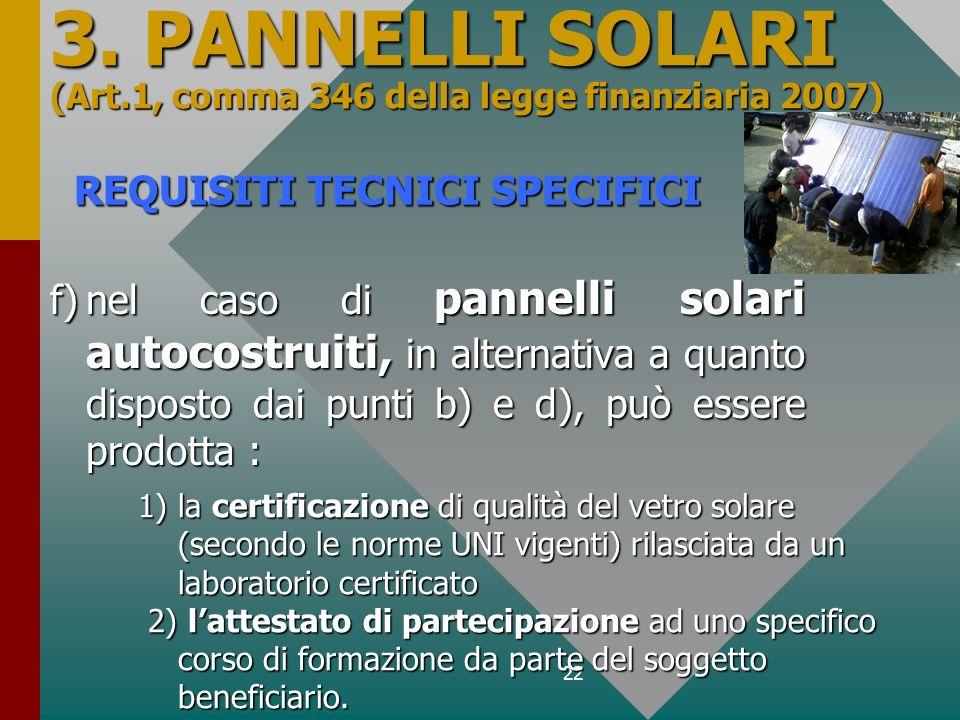 3. PANNELLI SOLARI (Art.1, comma 346 della legge finanziaria 2007)