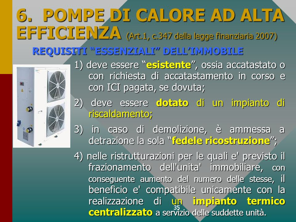 6. POMPE DI CALORE AD ALTA EFFICIENZA (Art. 1, c