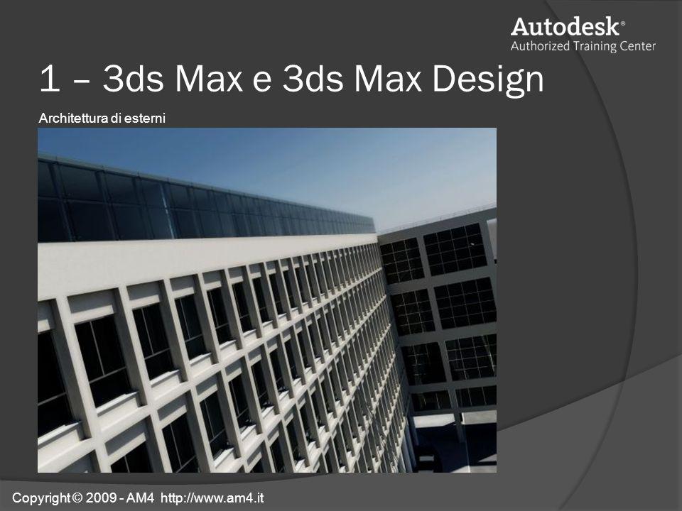 1 – 3ds Max e 3ds Max Design Architettura di esterni