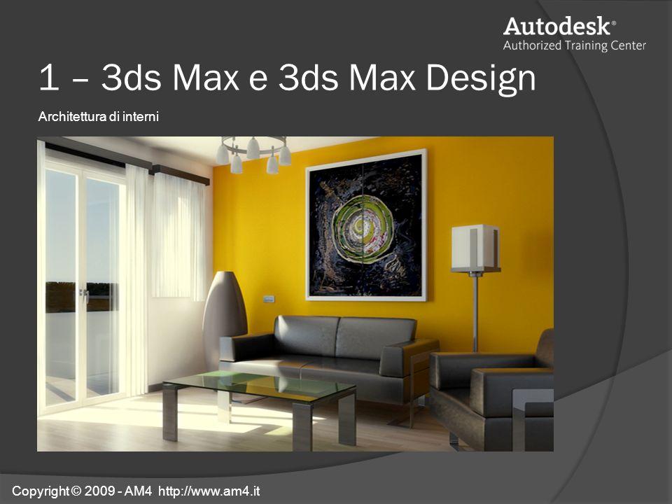 1 – 3ds Max e 3ds Max Design Architettura di interni