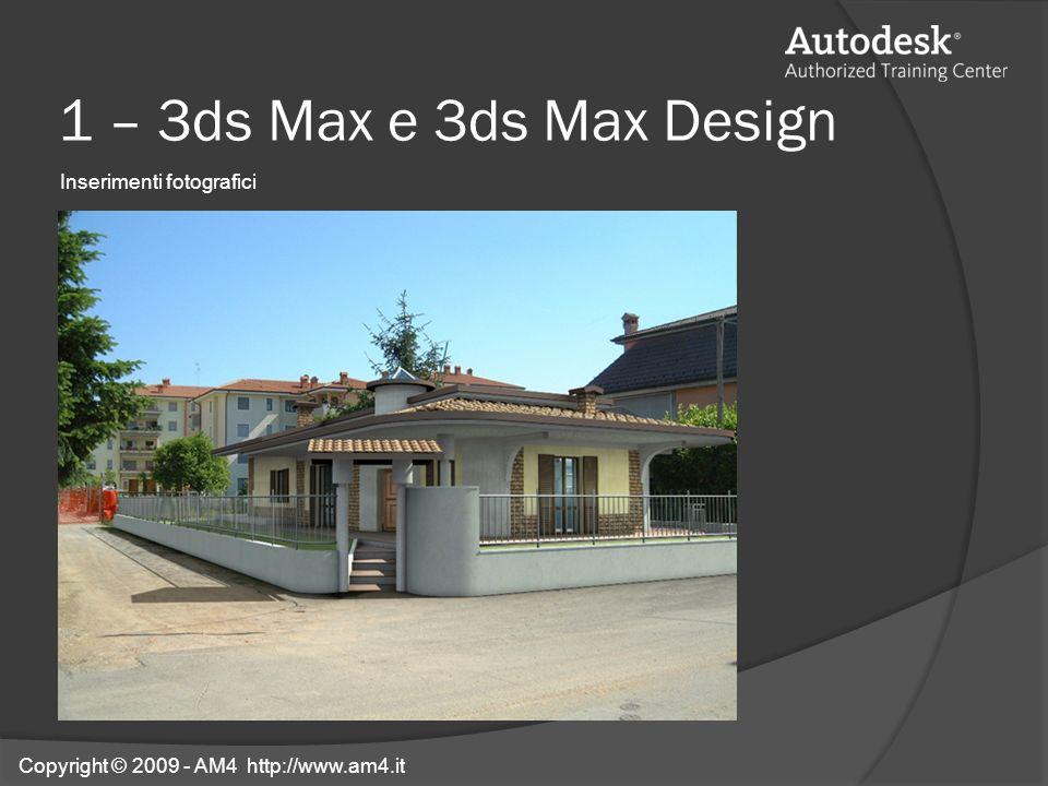 1 – 3ds Max e 3ds Max Design Inserimenti fotografici