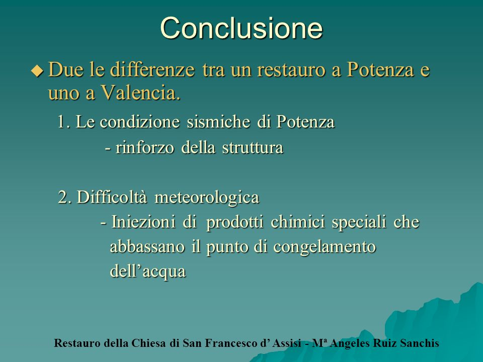 ConclusioneDue le differenze tra un restauro a Potenza e uno a Valencia. 1. Le condizione sismiche di Potenza.