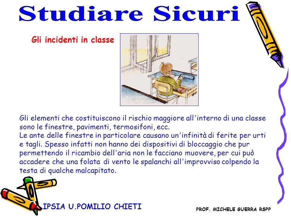 Studiare Sicuri Gli incidenti in classe