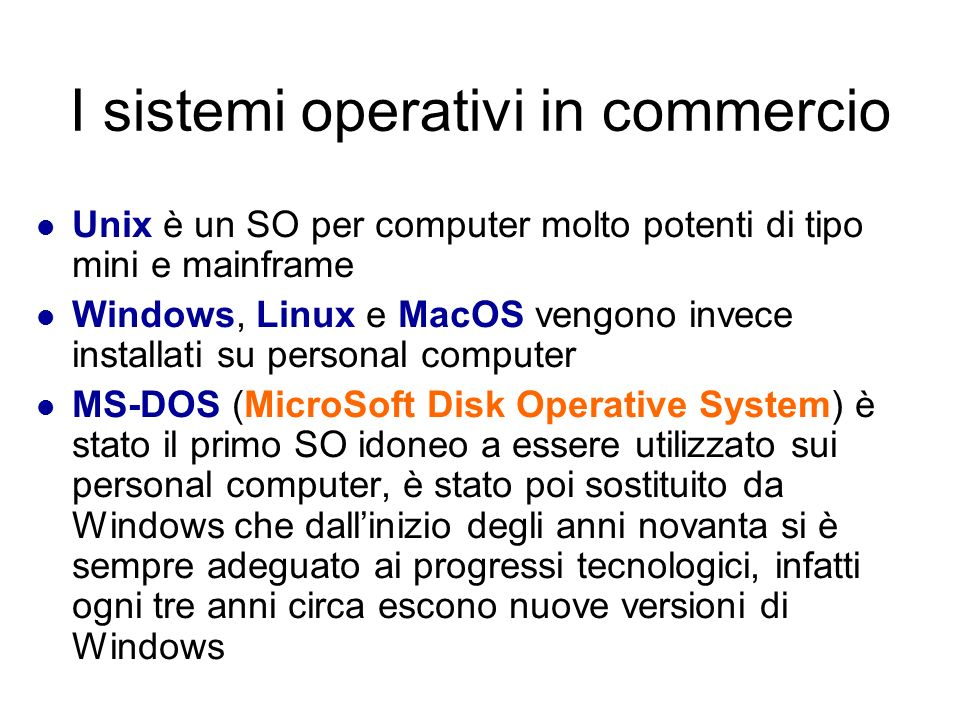 I sistemi operativi in commercio