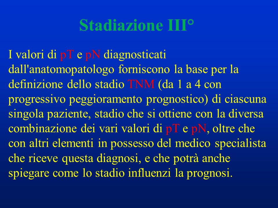Stadiazione III°
