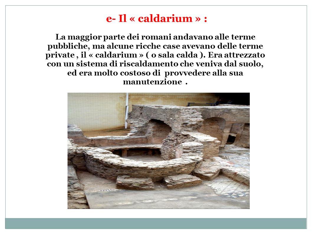 e- Il « caldarium » :