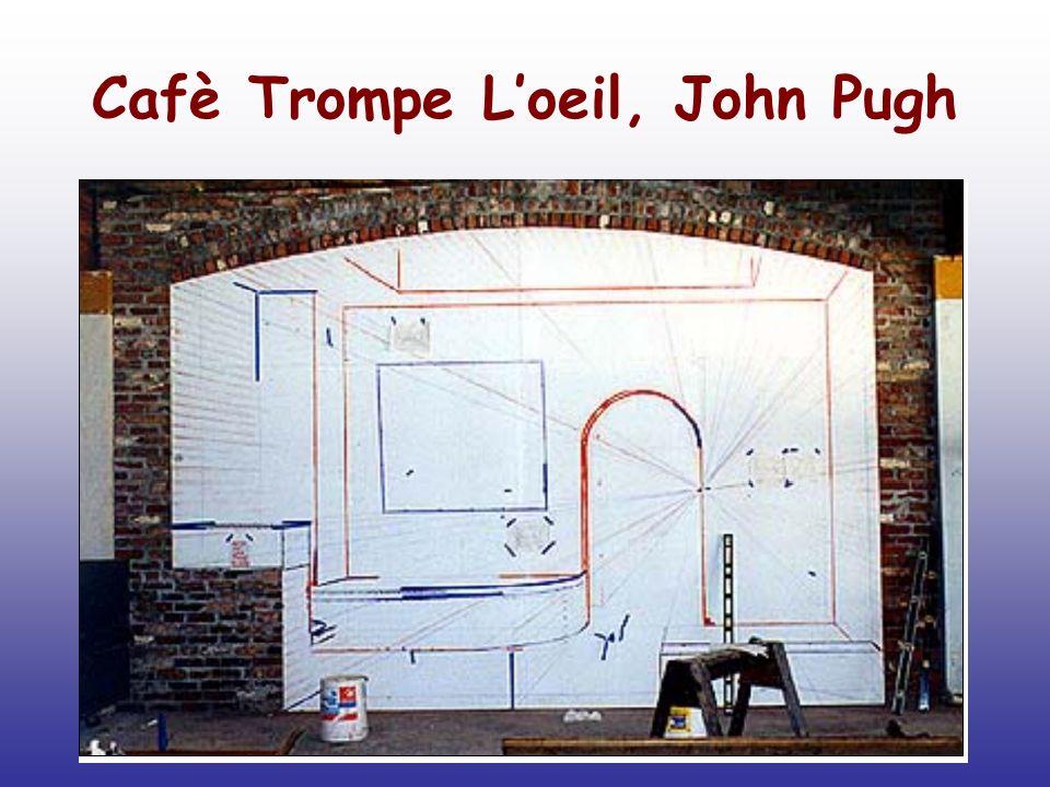 Cafè Trompe L'oeil, John Pugh