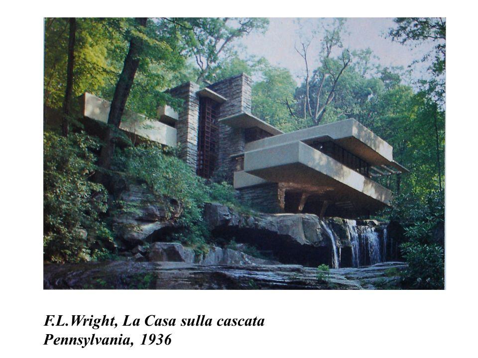 F.L.Wright, La Casa sulla cascata