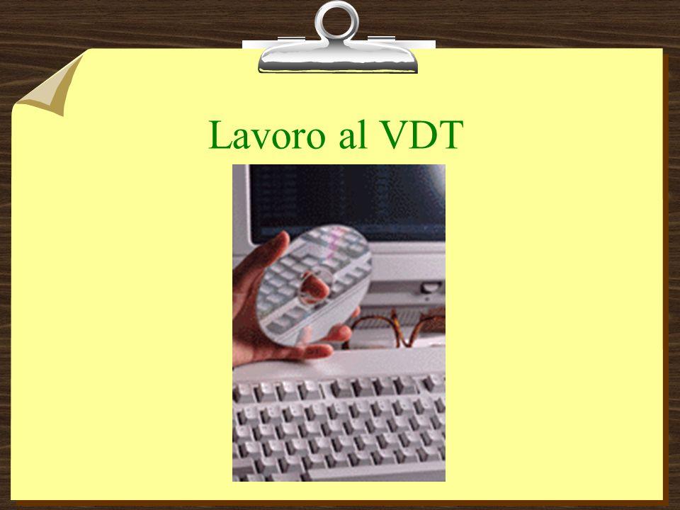 Lavoro al VDT