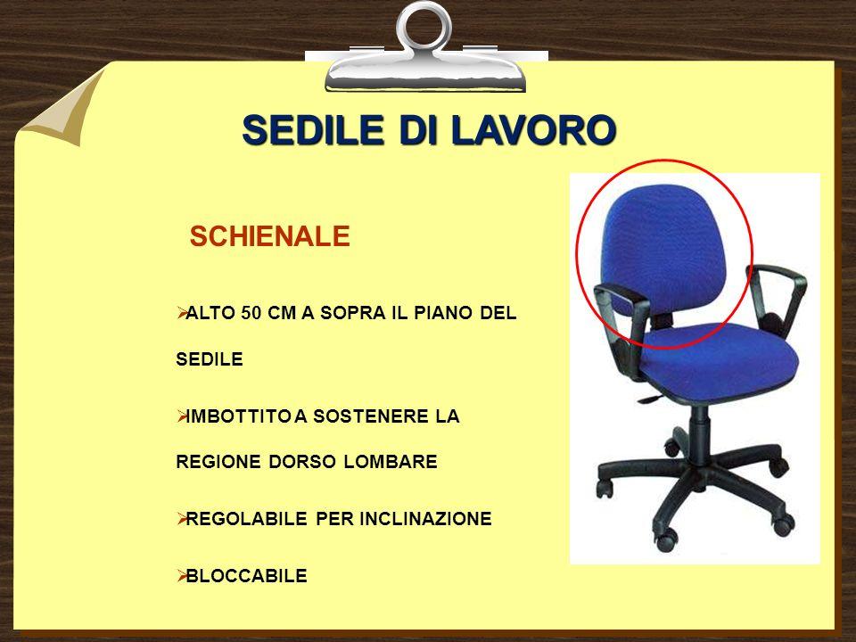 SEDILE DI LAVORO SCHIENALE ALTO 50 CM A SOPRA IL PIANO DEL SEDILE