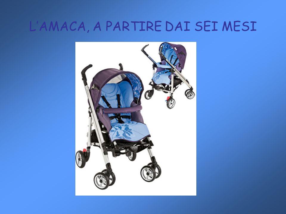 L'AMACA, A PARTIRE DAI SEI MESI