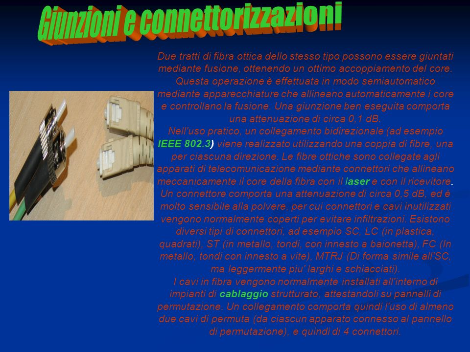 Giunzioni e connettorizzazioni