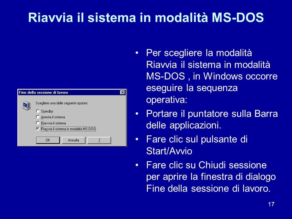 Riavvia il sistema in modalità MS-DOS