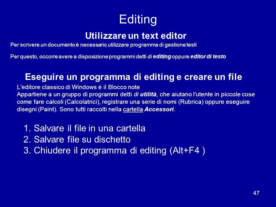 Utilizzare un text editor