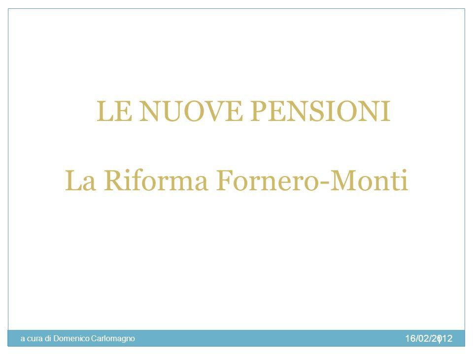 La Riforma Fornero-Monti