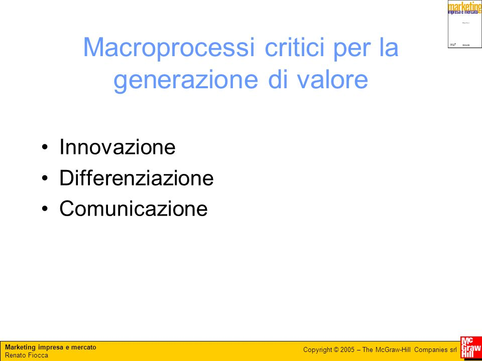 Macroprocessi critici per la generazione di valore