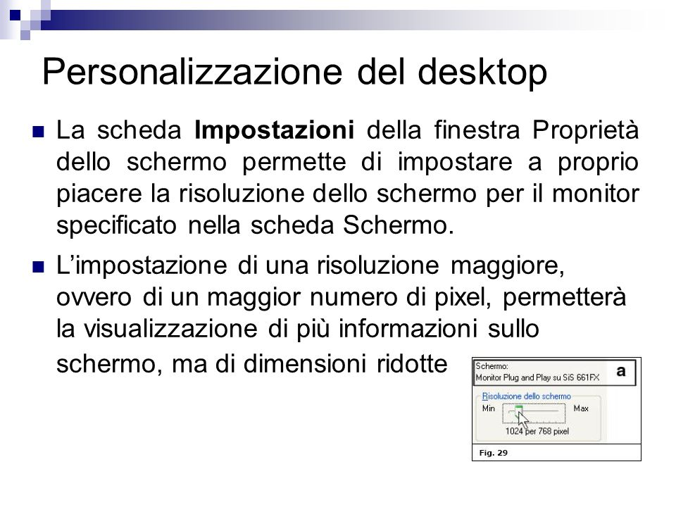 Personalizzazione del desktop