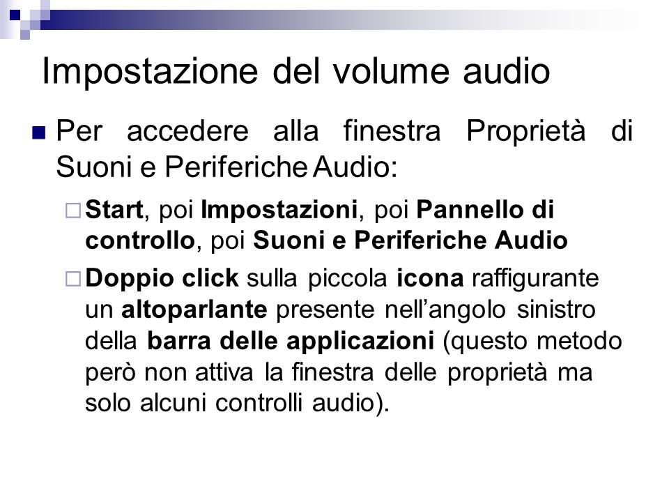 Impostazione del volume audio