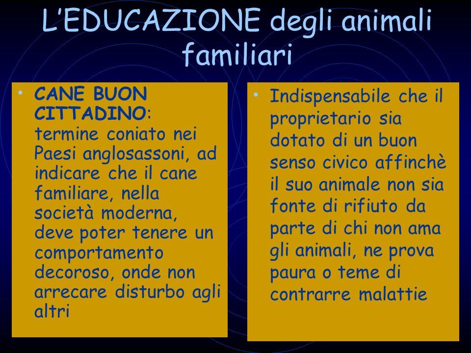 L'EDUCAZIONE degli animali familiari