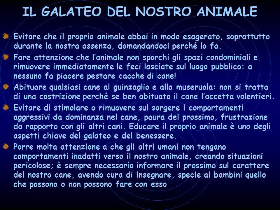 IL GALATEO DEL NOSTRO ANIMALE