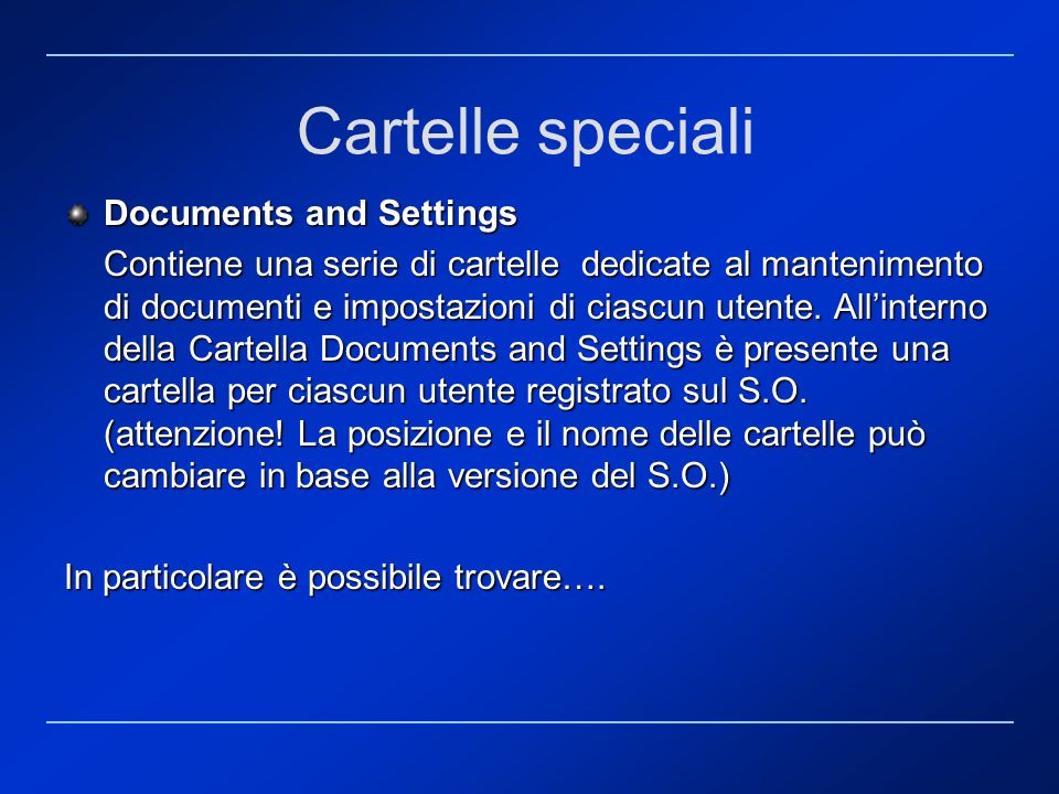 Cartelle speciali Documents and Settings