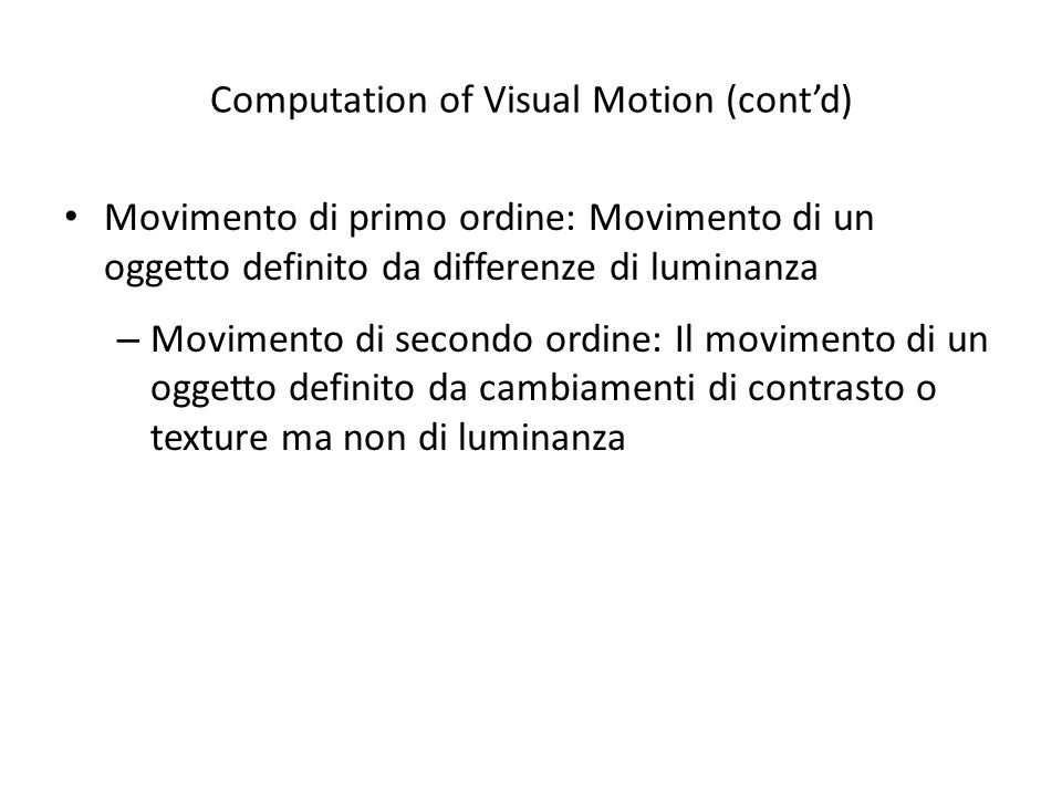 Computation of Visual Motion (cont'd)