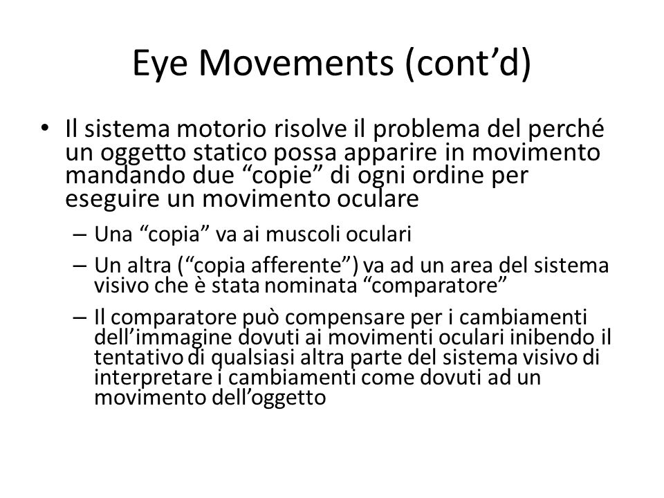 Eye Movements (cont'd)