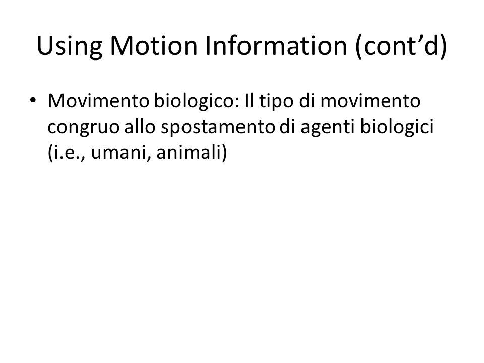 Using Motion Information (cont'd)