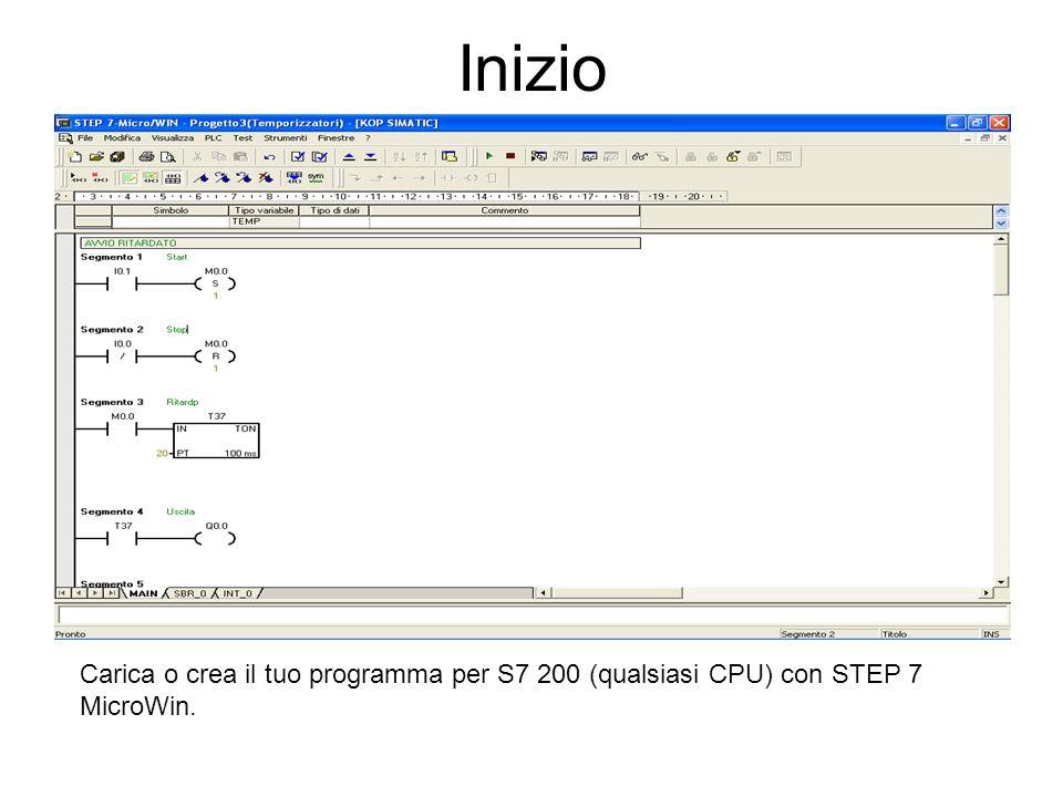 Inizio Carica o crea il tuo programma per S7 200 (qualsiasi CPU) con STEP 7 MicroWin.