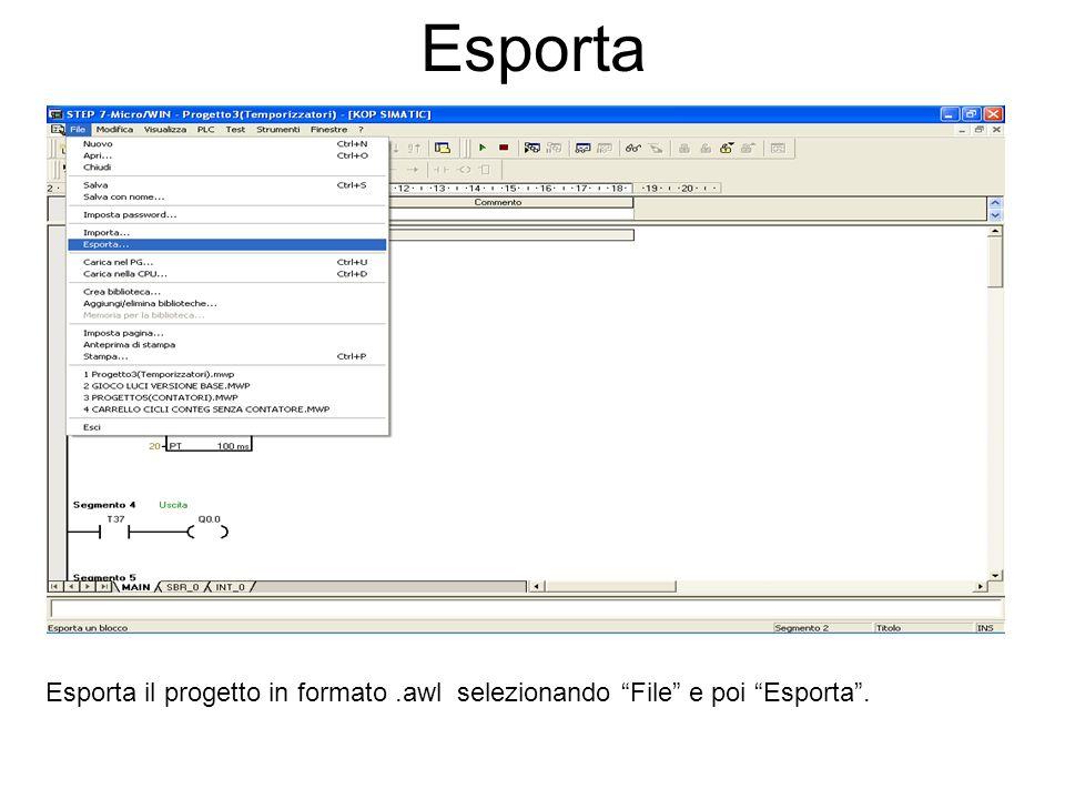 Esporta Esporta il progetto in formato .awl selezionando File e poi Esporta .