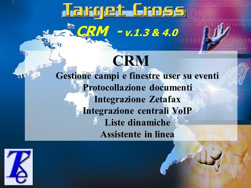 CRM CRM - v.1.3 & 4.0 Gestione campi e finestre user su eventi