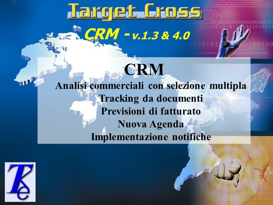 CRM CRM - v.1.3 & 4.0 Analisi commerciali con selezione multipla