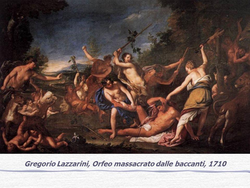 Gregorio Lazzarini, Orfeo massacrato dalle baccanti, 1710