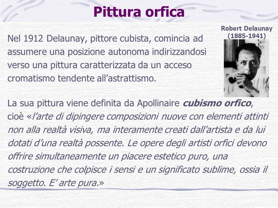 Pittura orfica Robert Delaunay. (1885-1941)