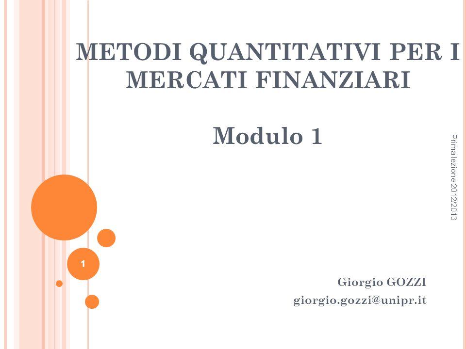 METODI QUANTITATIVI PER I MERCATI FINANZIARI Modulo 1