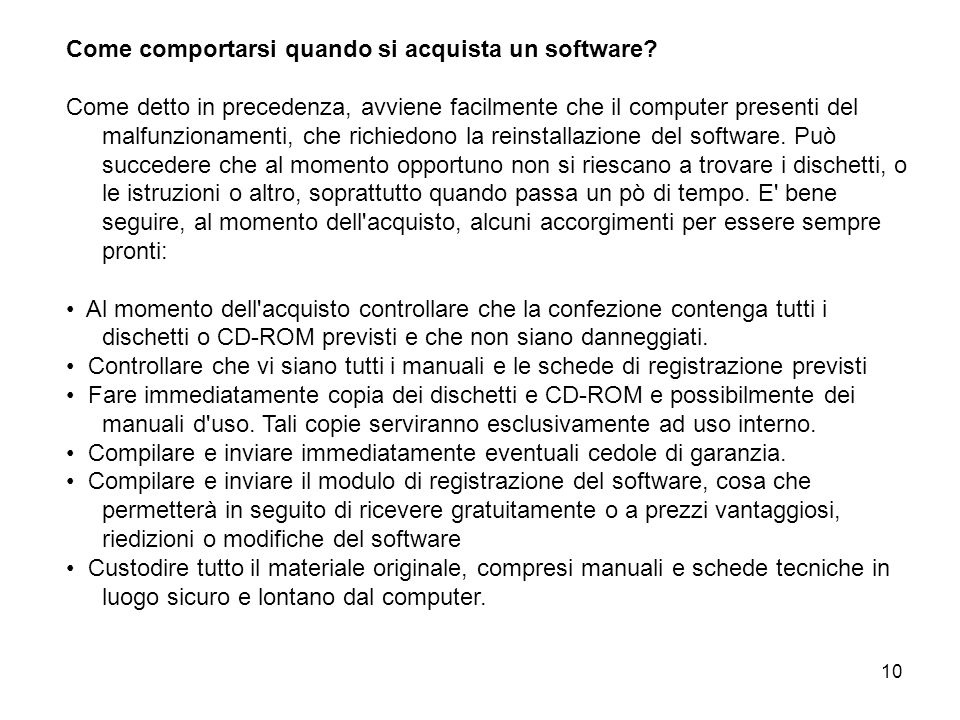 Come comportarsi quando si acquista un software