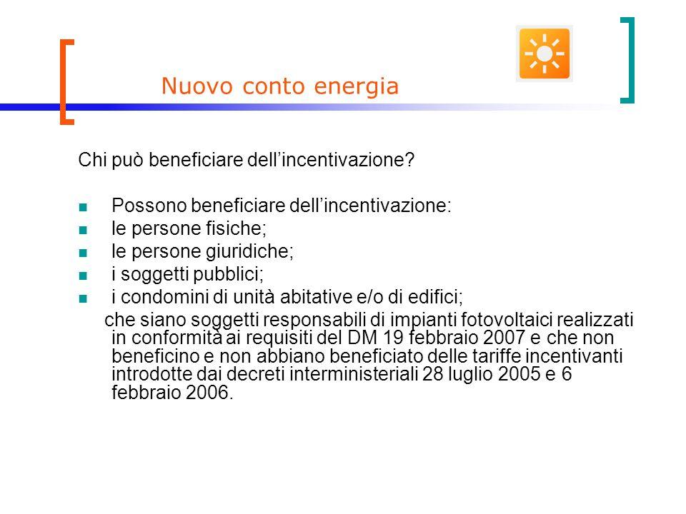 Nuovo conto energia Chi può beneficiare dell'incentivazione
