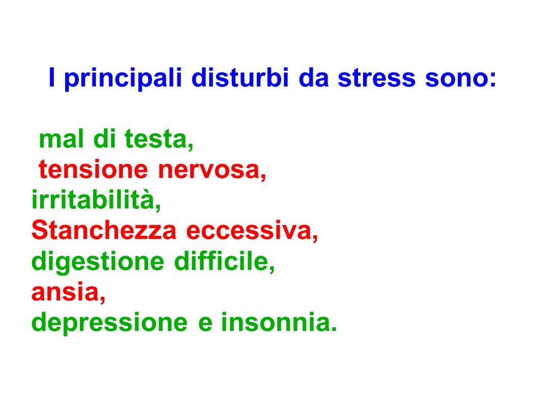 I principali disturbi da stress sono: