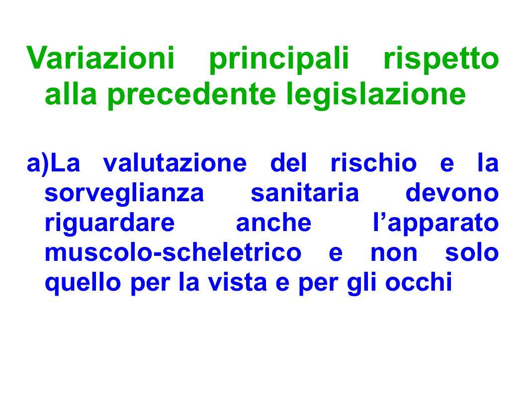 Variazioni principali rispetto alla precedente legislazione