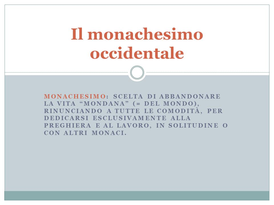 Il monachesimo occidentale