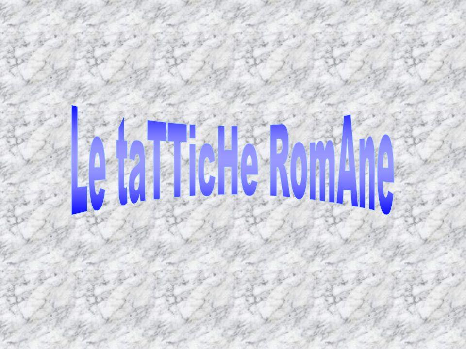 Le taTTicHe RomAne