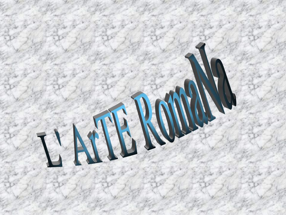 L ArTE RomaNa