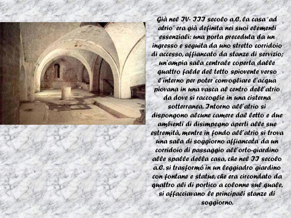 Già nel IV- III secolo a. C