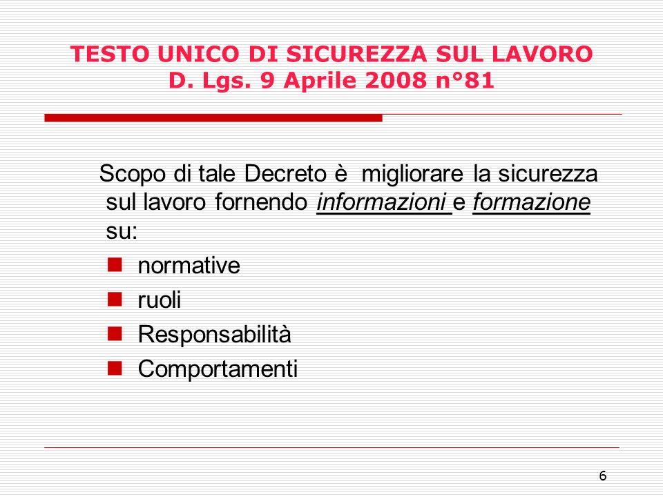 TESTO UNICO DI SICUREZZA SUL LAVORO D. Lgs. 9 Aprile 2008 n°81