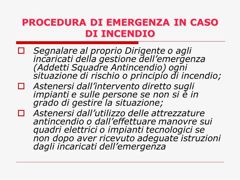 PROCEDURA DI EMERGENZA IN CASO DI INCENDIO
