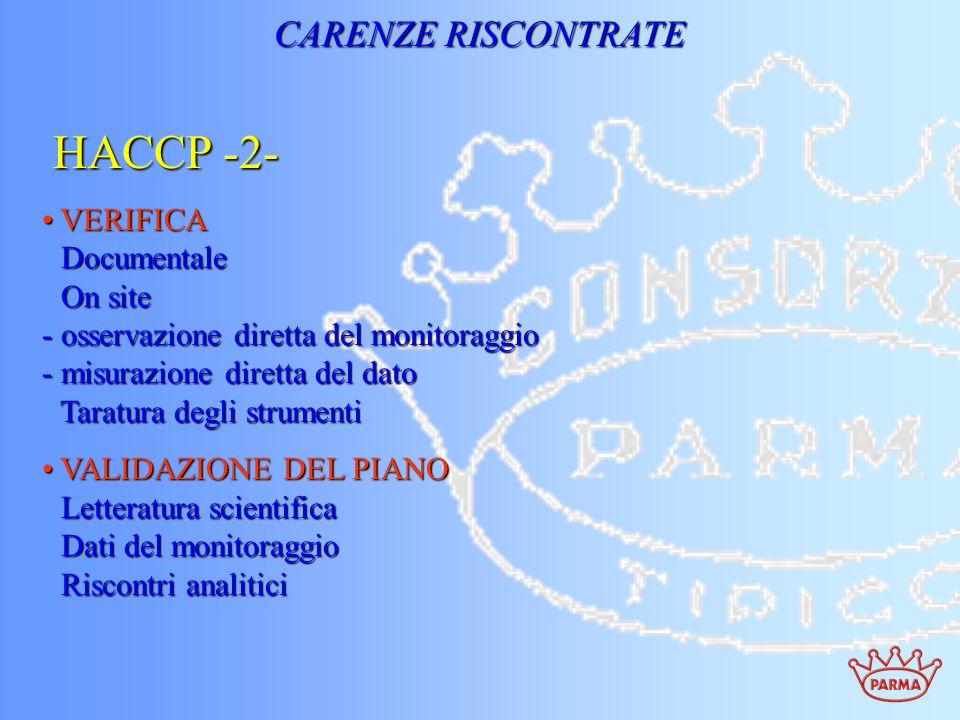 HACCP -2- CARENZE RISCONTRATE VERIFICA Documentale On site