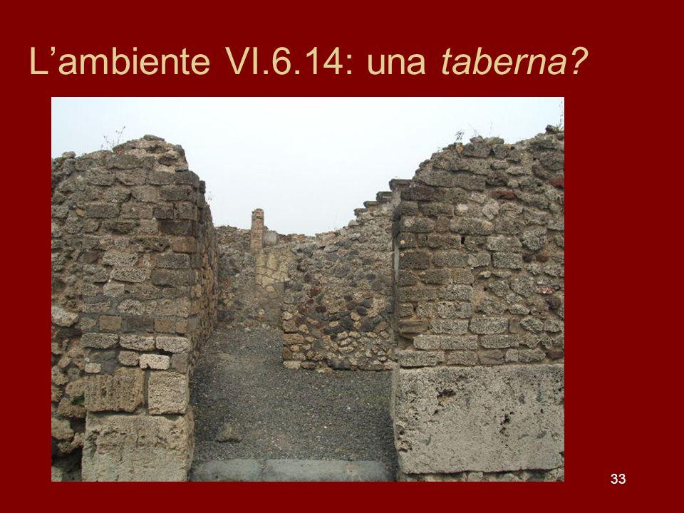 L'ambiente VI.6.14: una taberna