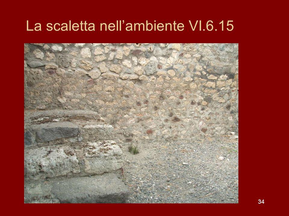 La scaletta nell'ambiente VI.6.15